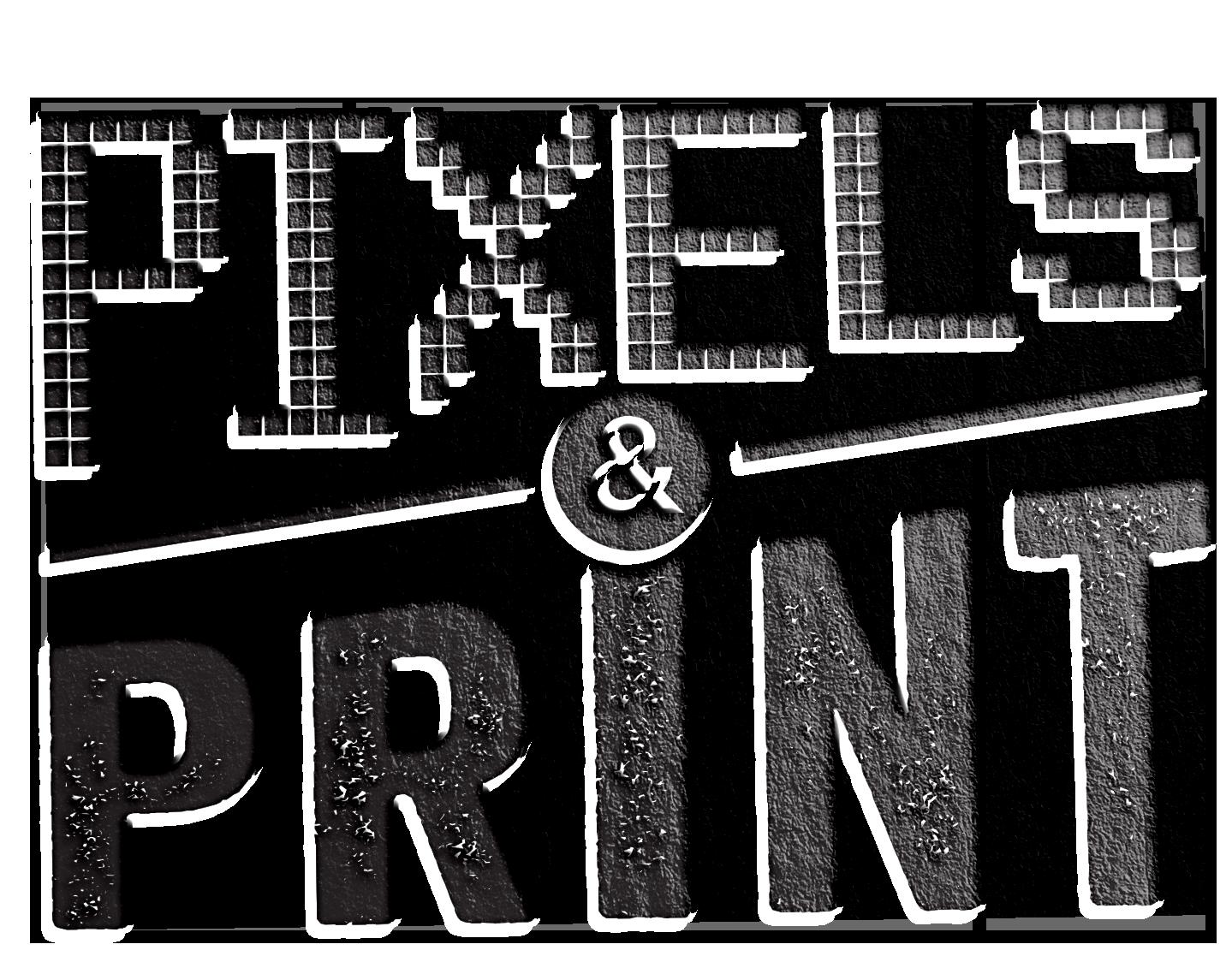Pixels vs. Print